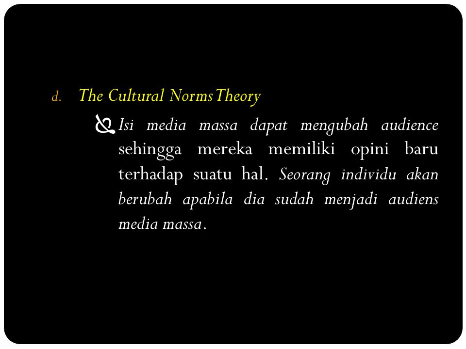 The Cultural Norms Theory