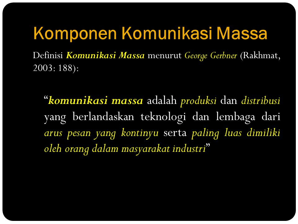 Komponen Komunikasi Massa