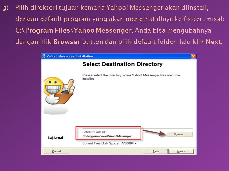 Pilih direktori tujuan kemana Yahoo