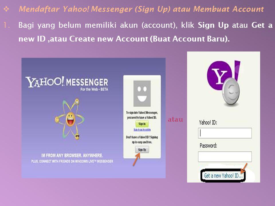 Mendaftar Yahoo! Messenger (Sign Up) atau Membuat Account