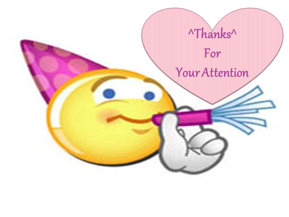 ^Thanks^ For Your Attention