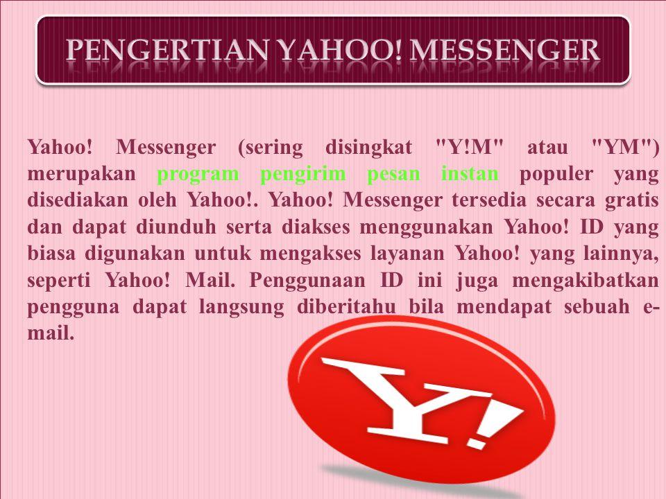 b. Pengertian yahoo messenger