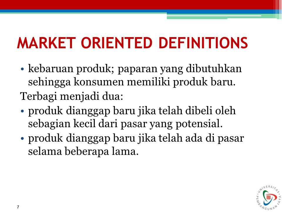 MARKET ORIENTED DEFINITIONS