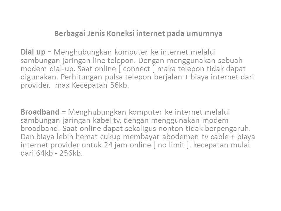 Berbagai Jenis Koneksi internet pada umumnya