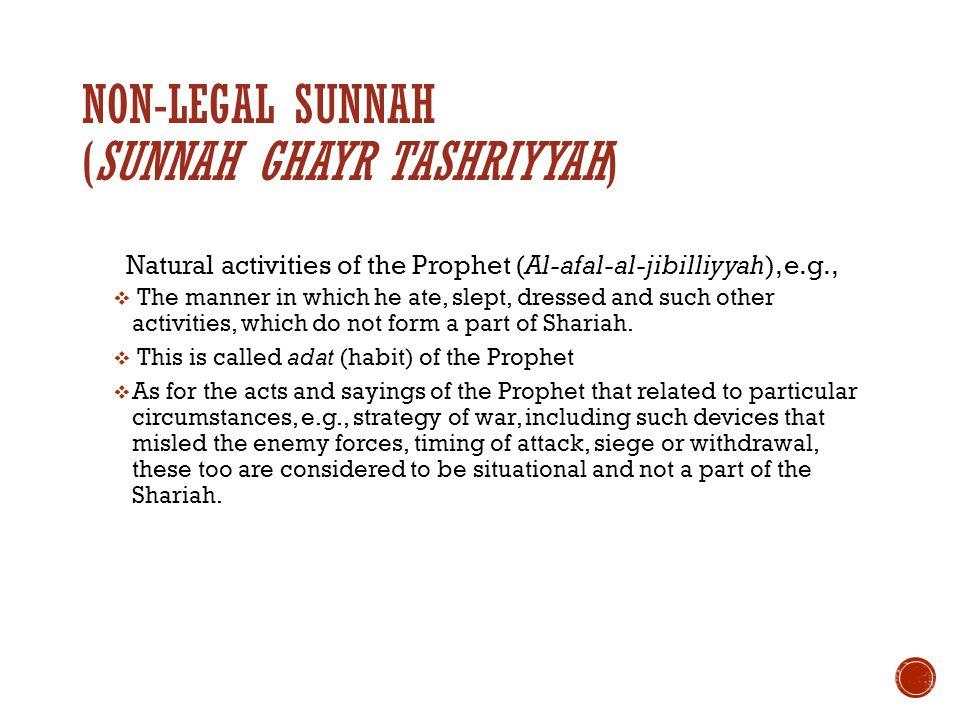 Non-legal Sunnah (Sunnah Ghayr tashriyyah)