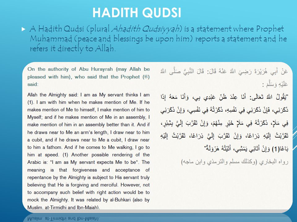 hadith as sourse of ethics Environmental ethics in islam: anthropocentrism, taking today the qur'an and the hadith of the prophet being the main sources of islamic.