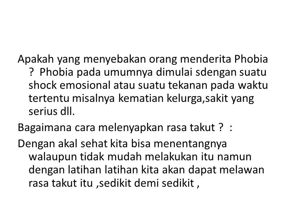 Apakah yang menyebakan orang menderita Phobia