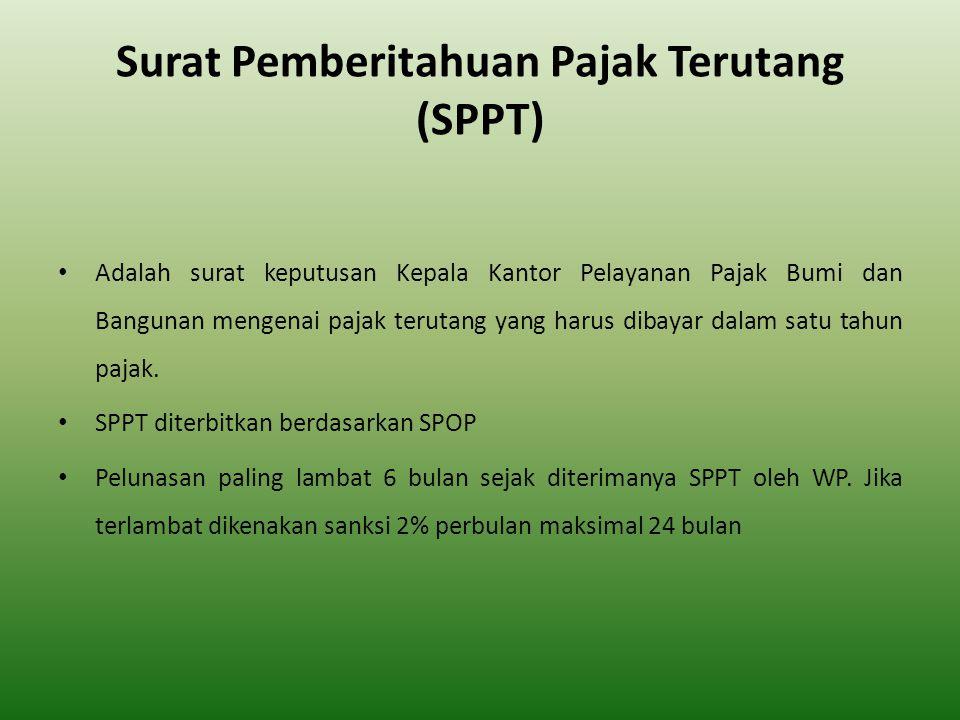 Surat Pemberitahuan Pajak Terutang (SPPT)