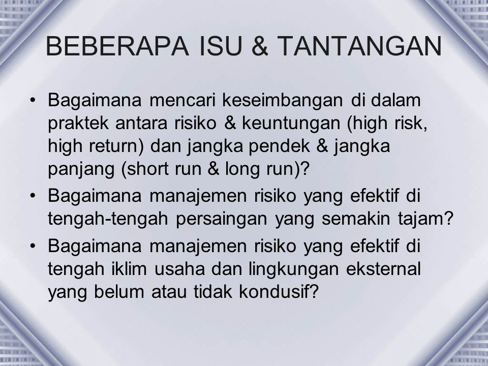 BEBERAPA ISU & TANTANGAN