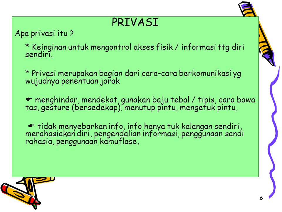 PRIVASI Apa privasi itu