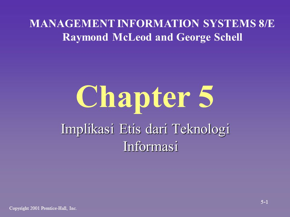 MANAGEMENT INFORMATION SYSTEMS 8/E Raymond McLeod and George Schell