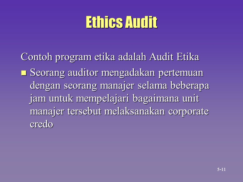 Ethics Audit Contoh program etika adalah Audit Etika