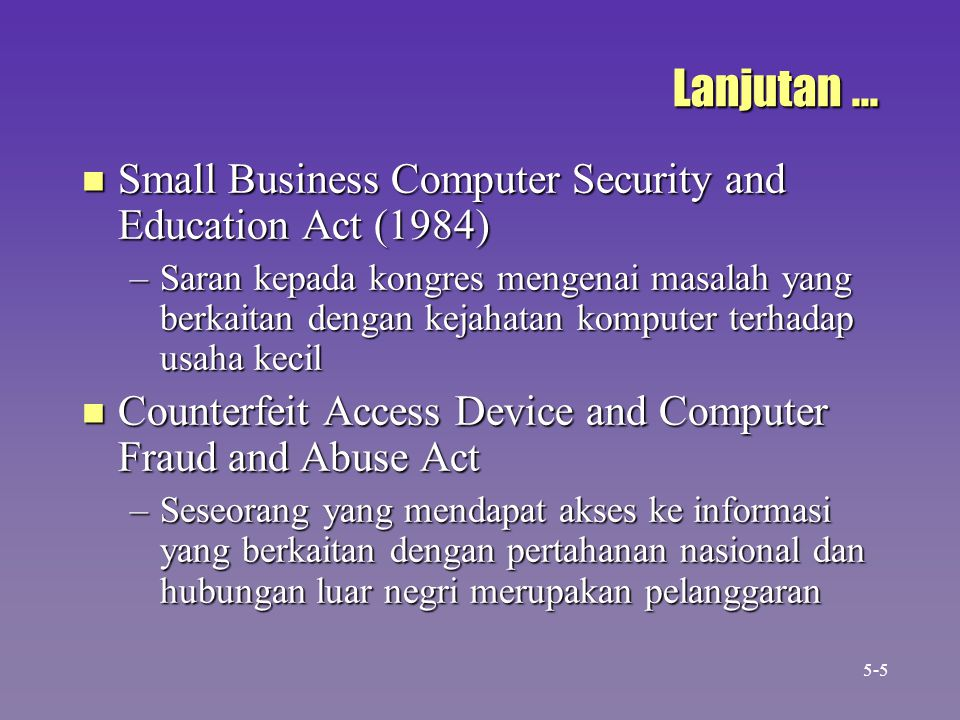 Lanjutan ... Small Business Computer Security and Education Act (1984)