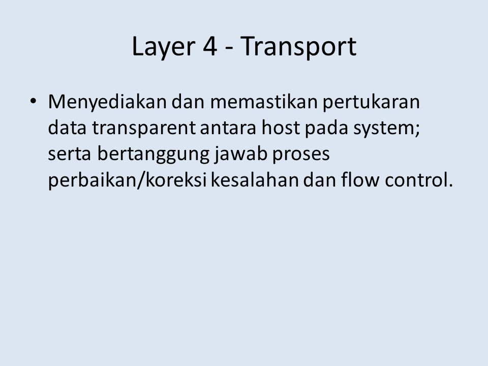 Layer 4 - Transport