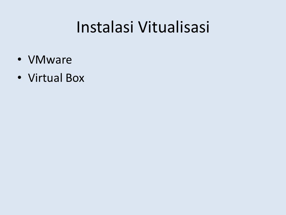 Instalasi Vitualisasi