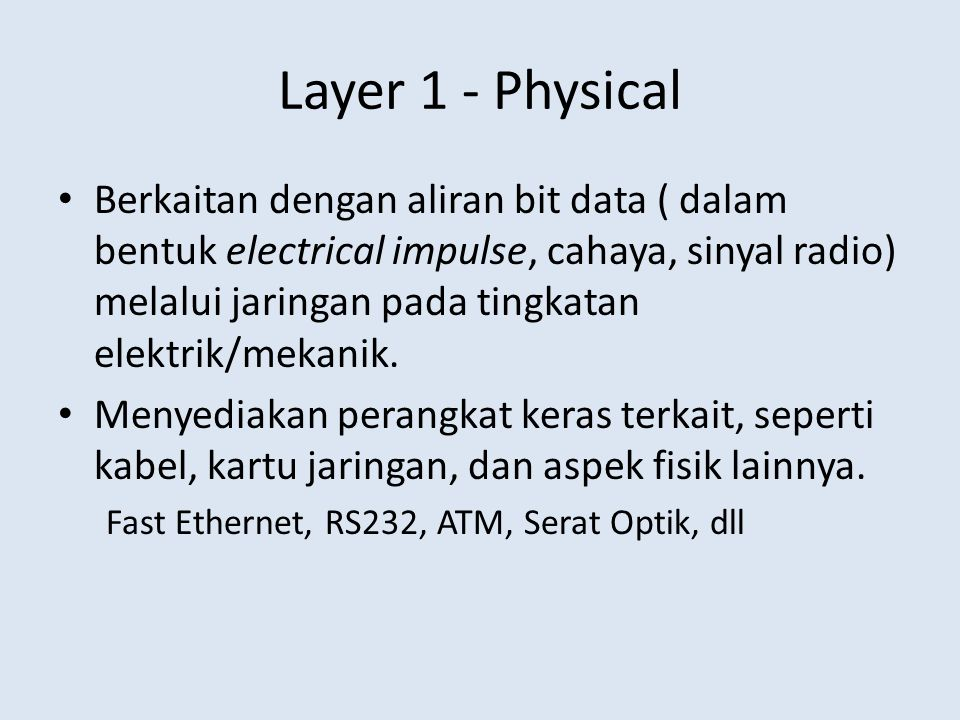 Layer 1 - Physical