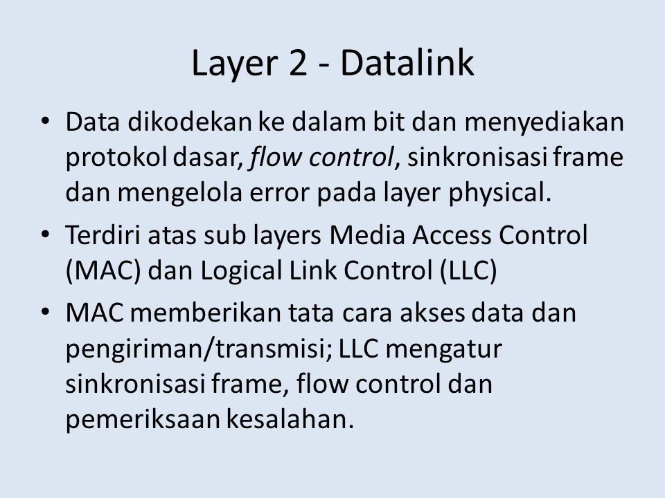 Layer 2 - Datalink