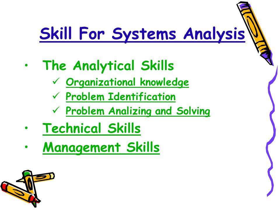 Skill For Systems Analysis