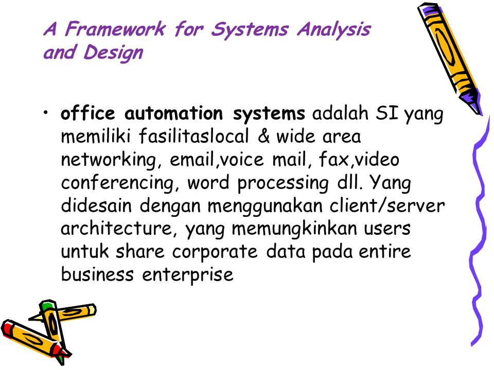 A Framework for Systems Analysis and Design