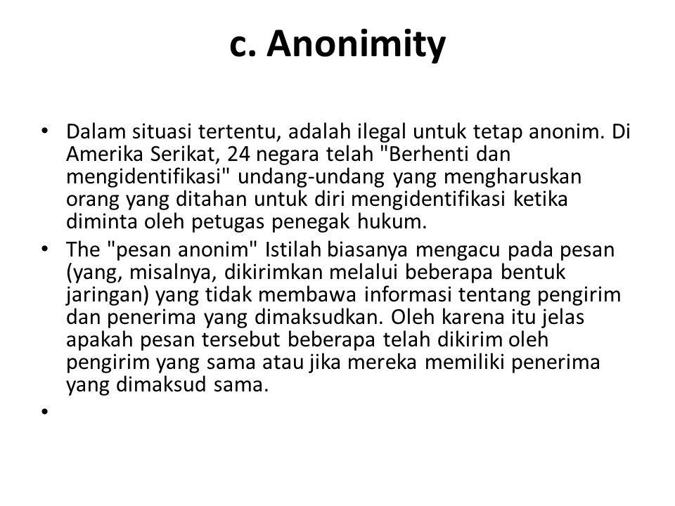 c. Anonimity