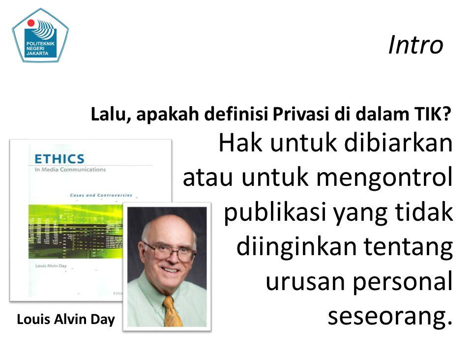 Intro Lalu, apakah definisi Privasi di dalam TIK
