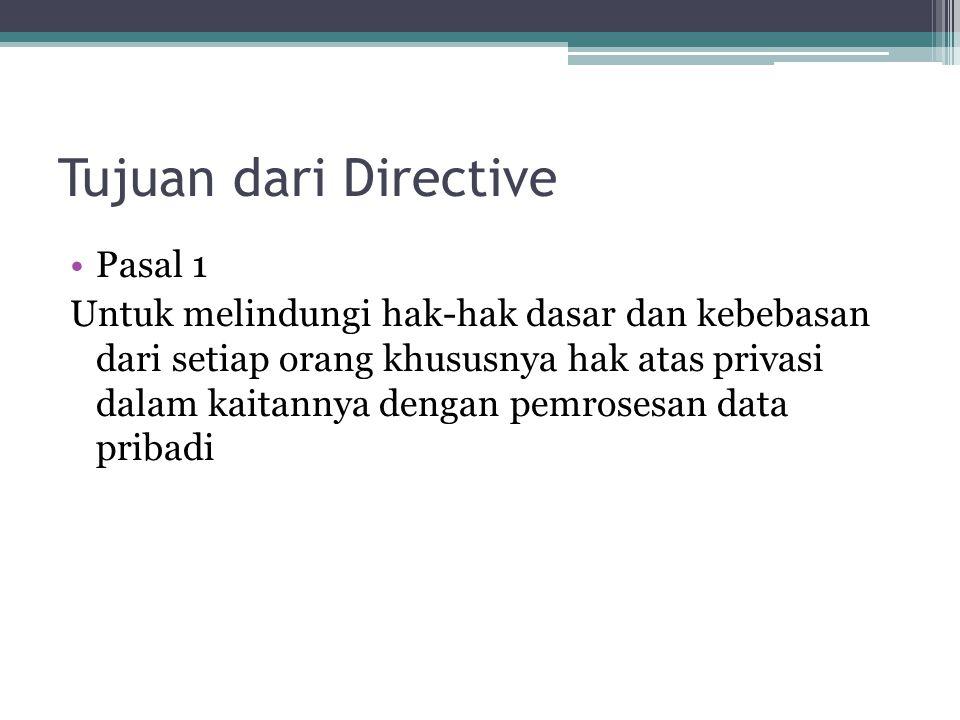 Tujuan dari Directive Pasal 1