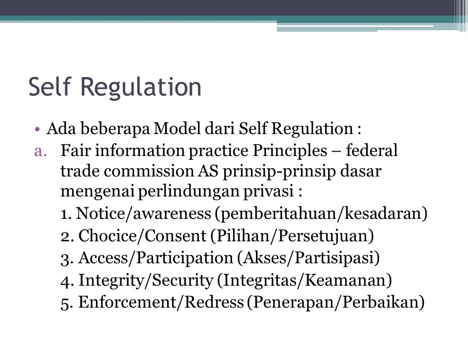 Self Regulation Ada beberapa Model dari Self Regulation :