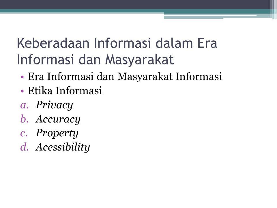 Keberadaan Informasi dalam Era Informasi dan Masyarakat