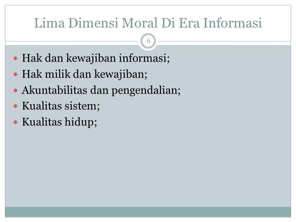 Lima Dimensi Moral Di Era Informasi