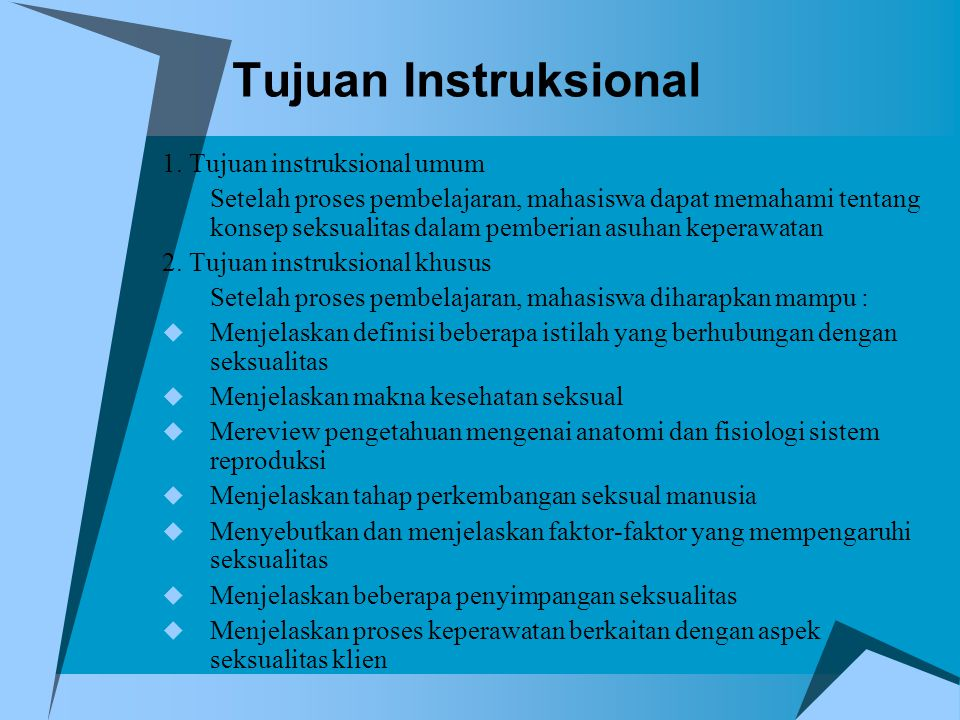 Tujuan Instruksional 1. Tujuan instruksional umum