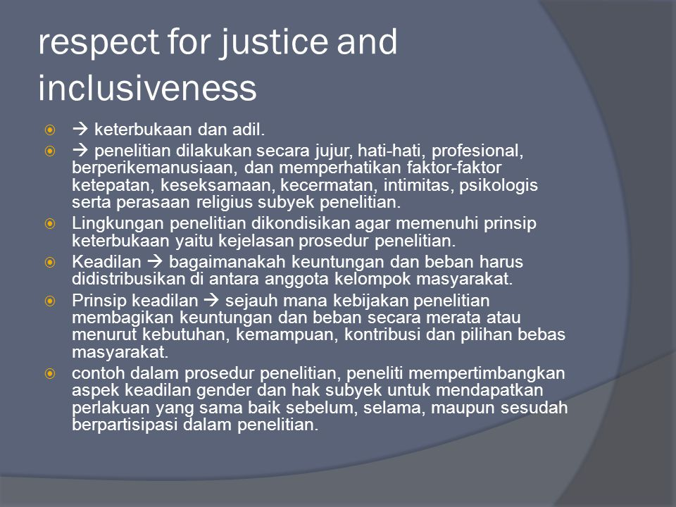 respect for justice and inclusiveness