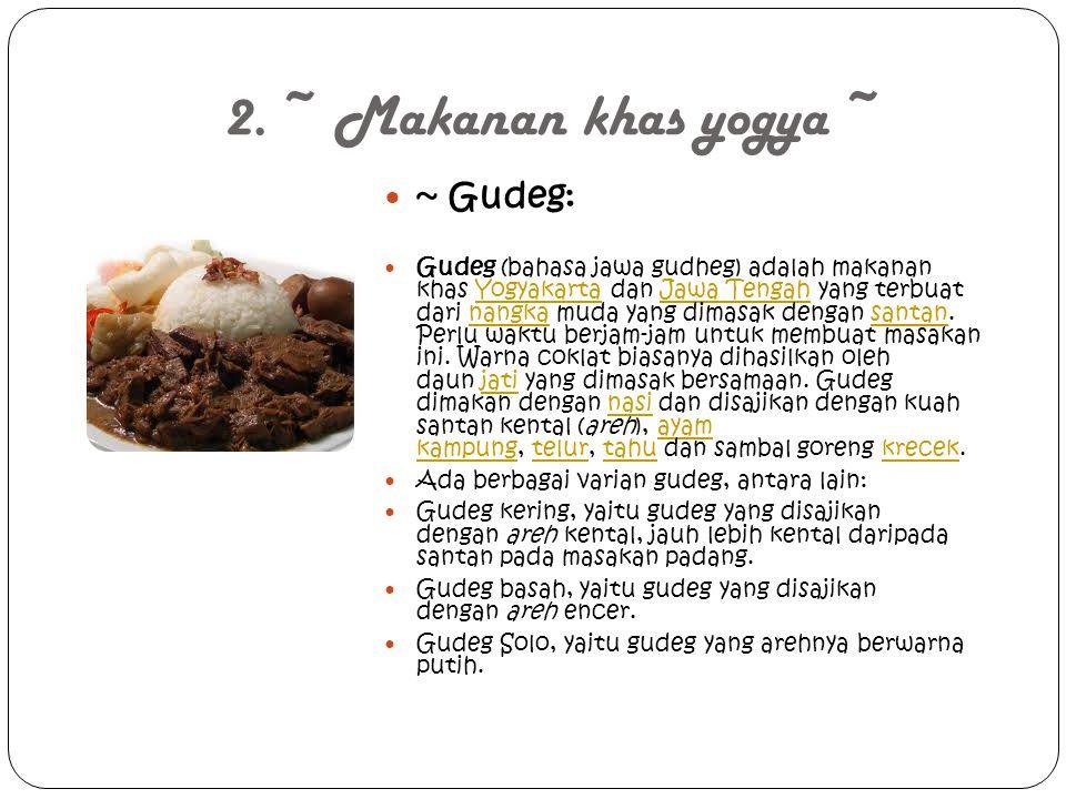 2. ~ Makanan khas yogya ~ ~ Gudeg:
