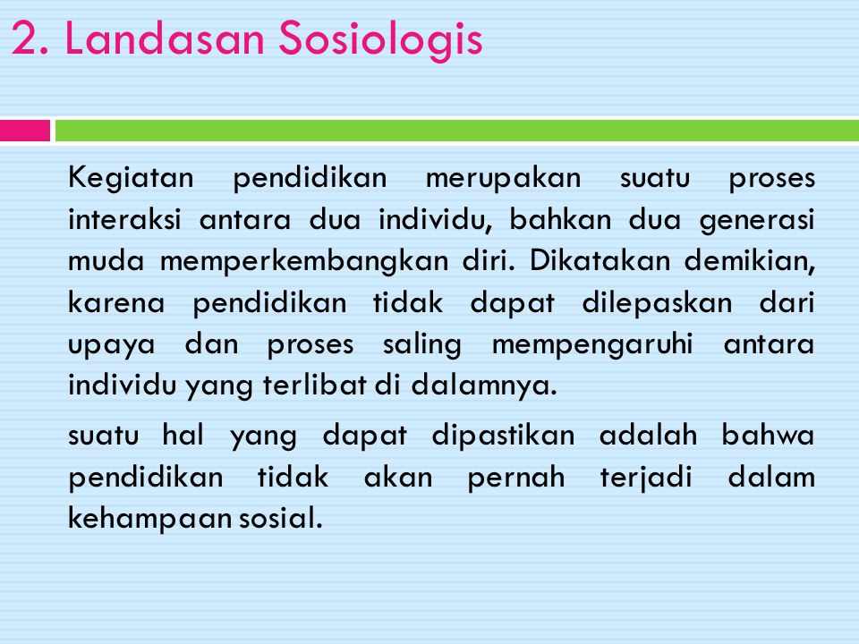 2. Landasan Sosiologis