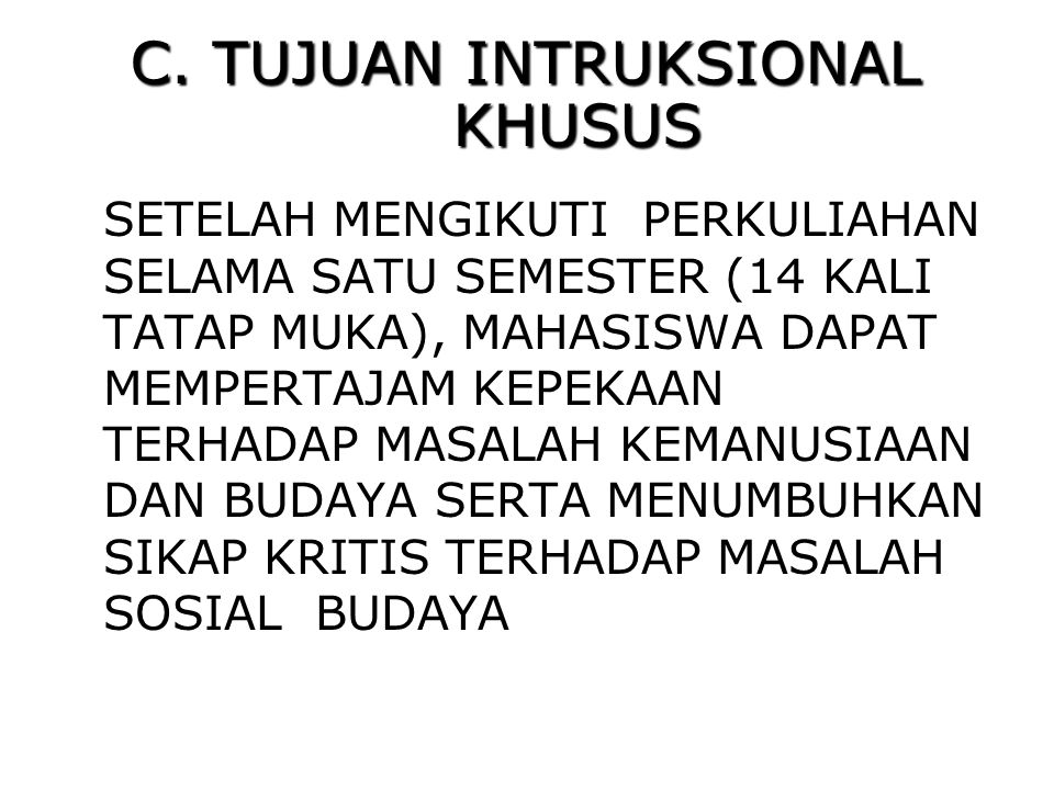C. TUJUAN INTRUKSIONAL KHUSUS