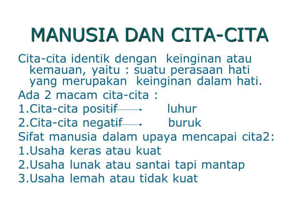 MANUSIA DAN CITA-CITA