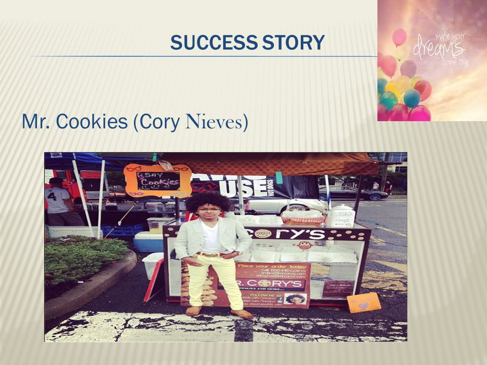 Success story Mr. Cookies (Cory Nieves)