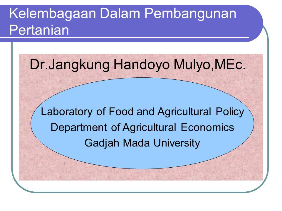 Kelembagaan Dalam Pembangunan Pertanian