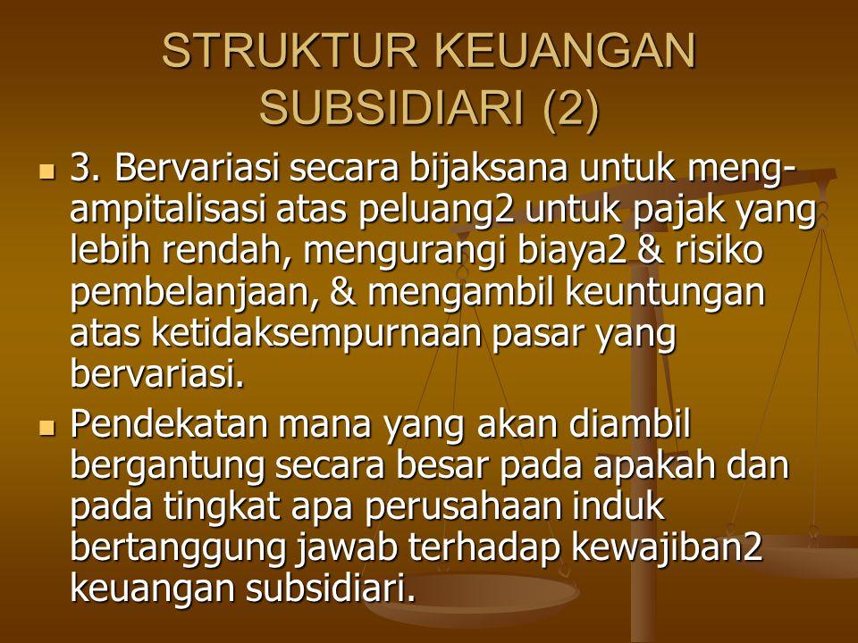 STRUKTUR KEUANGAN SUBSIDIARI (2)
