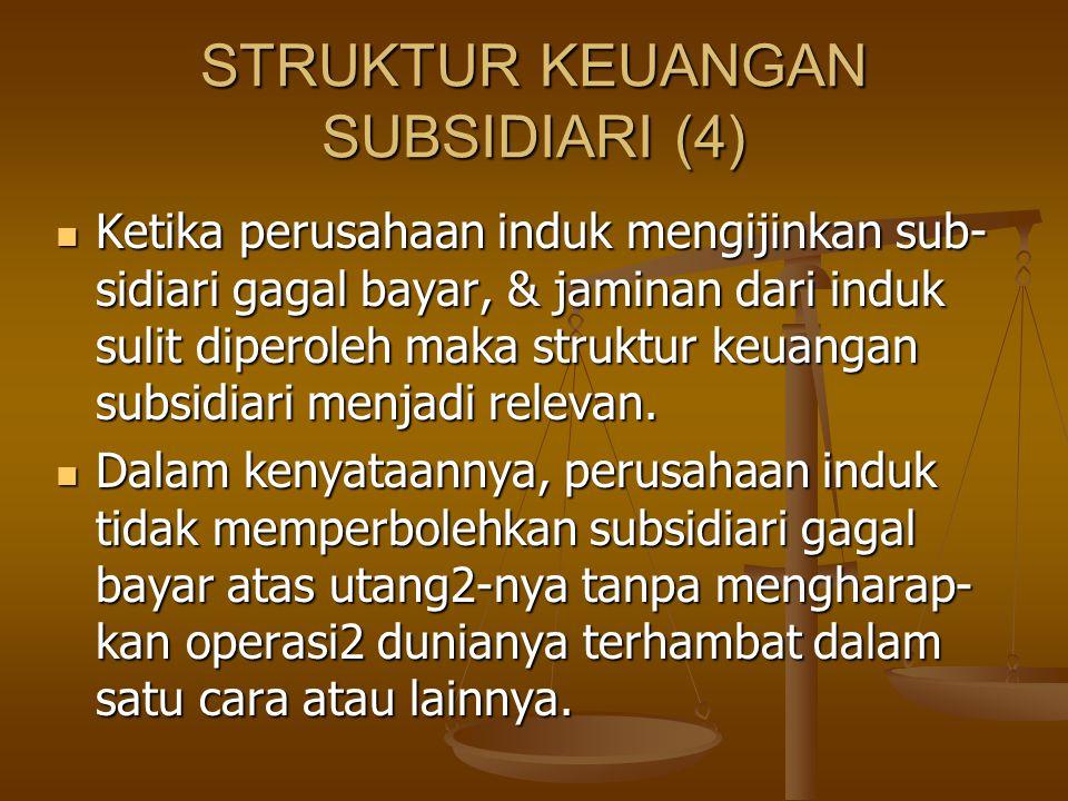 STRUKTUR KEUANGAN SUBSIDIARI (4)