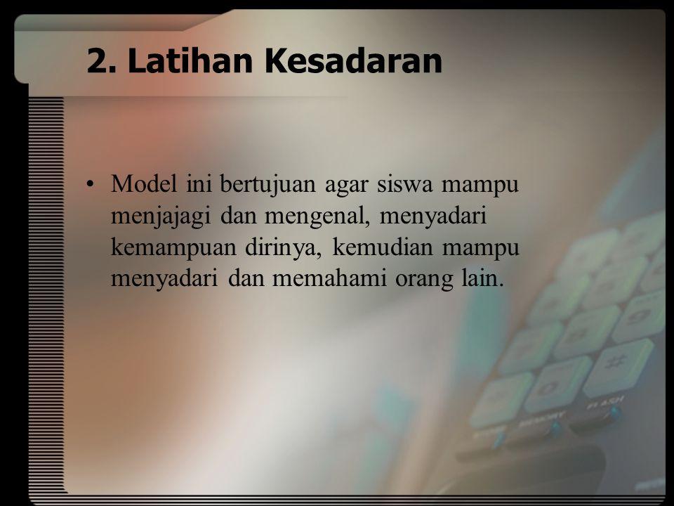 2. Latihan Kesadaran