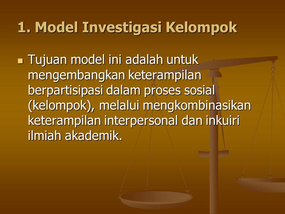 1. Model Investigasi Kelompok