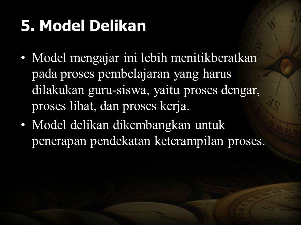 5. Model Delikan