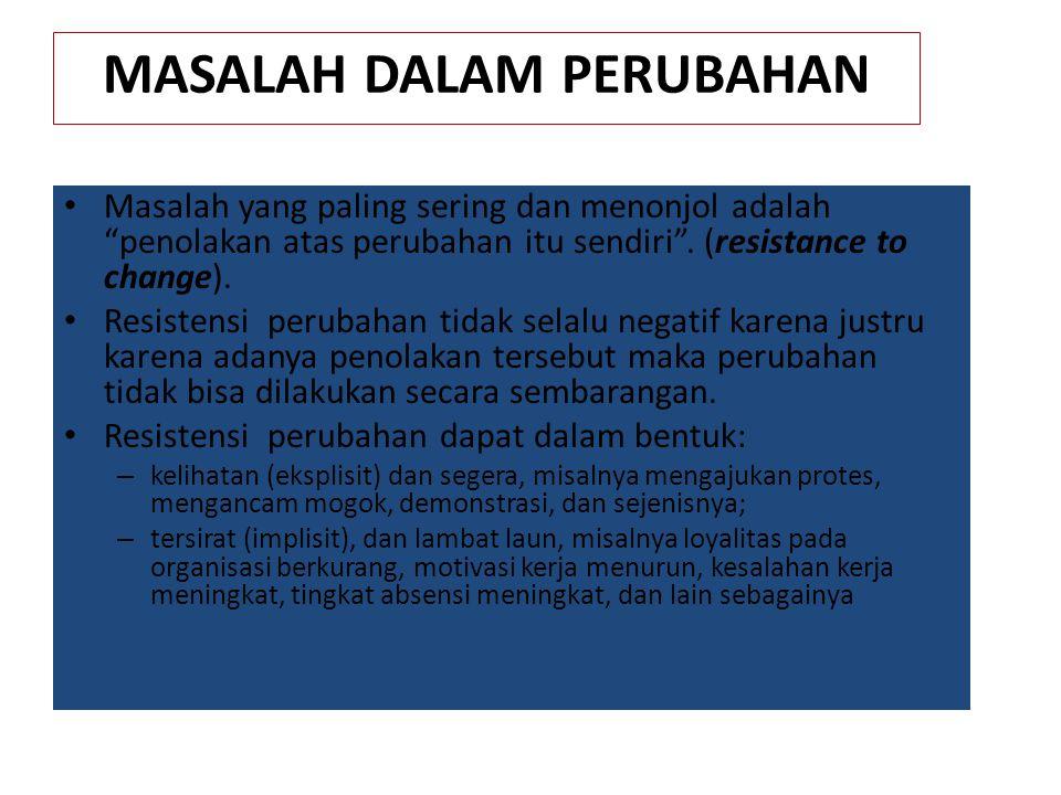 MASALAH DALAM PERUBAHAN
