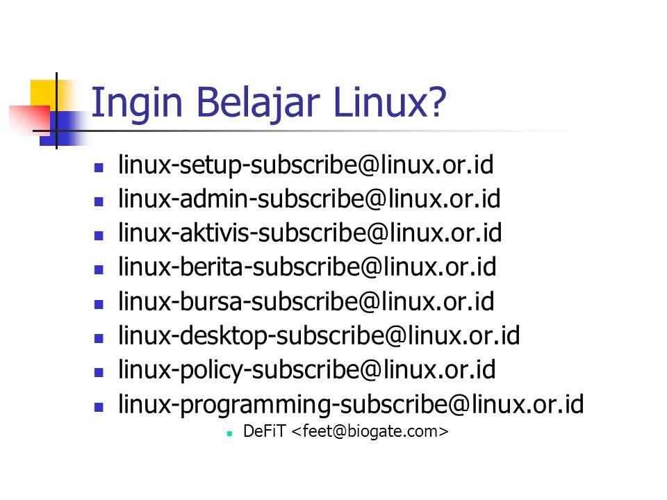 Ingin Belajar Linux linux-setup-subscribe@linux.or.id