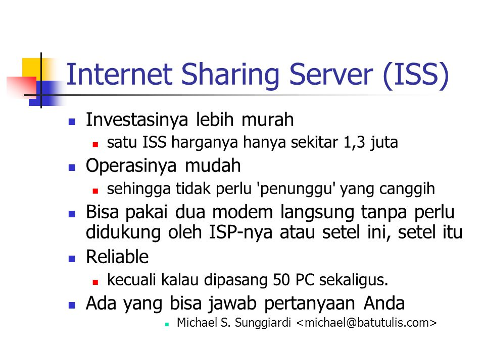 Internet Sharing Server (ISS)