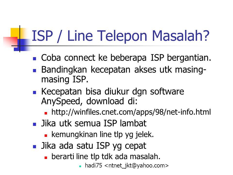 ISP / Line Telepon Masalah