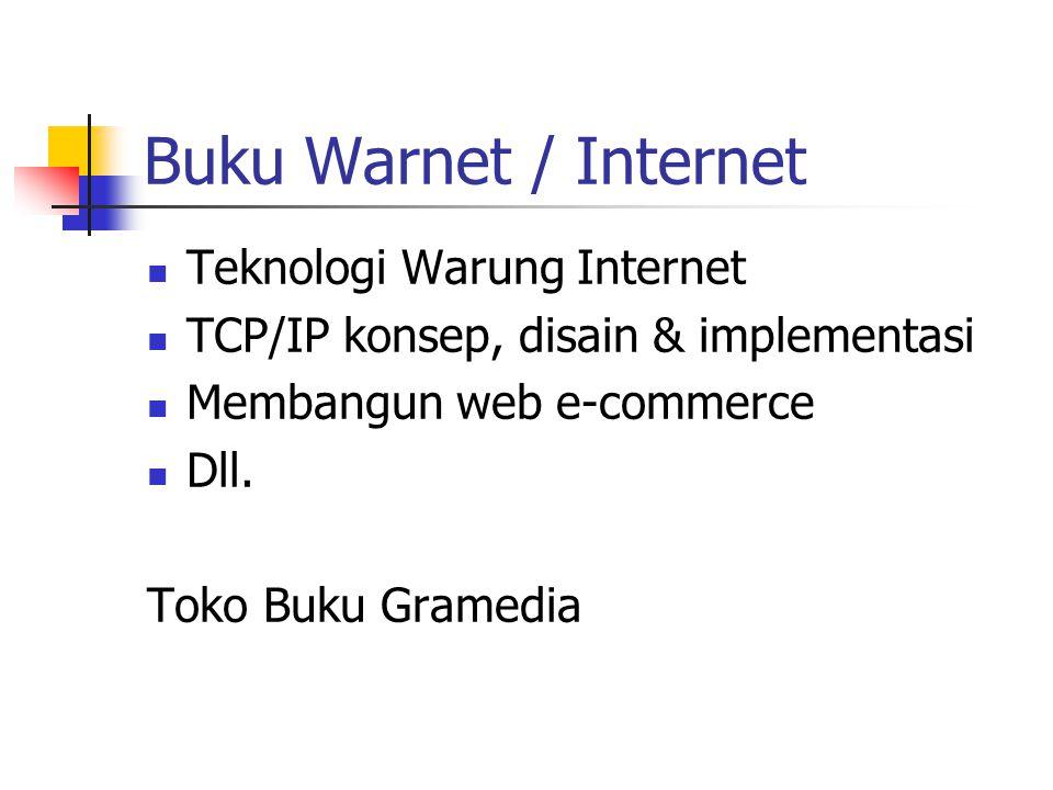 Buku Warnet / Internet Teknologi Warung Internet