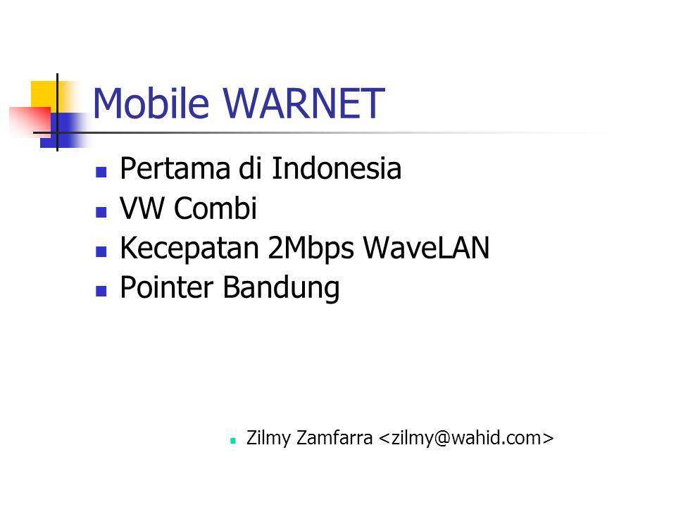 Mobile WARNET Pertama di Indonesia VW Combi Kecepatan 2Mbps WaveLAN