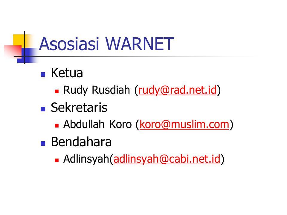 Asosiasi WARNET Ketua Sekretaris Bendahara