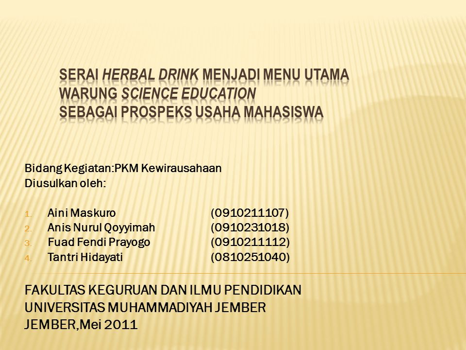 SERAI HERBAL DRINK MENJADI MENU UTAMA WARUNG SCIENCE EDUCATION SEBAGAI PROSPEKS USAHA MAHASISWA